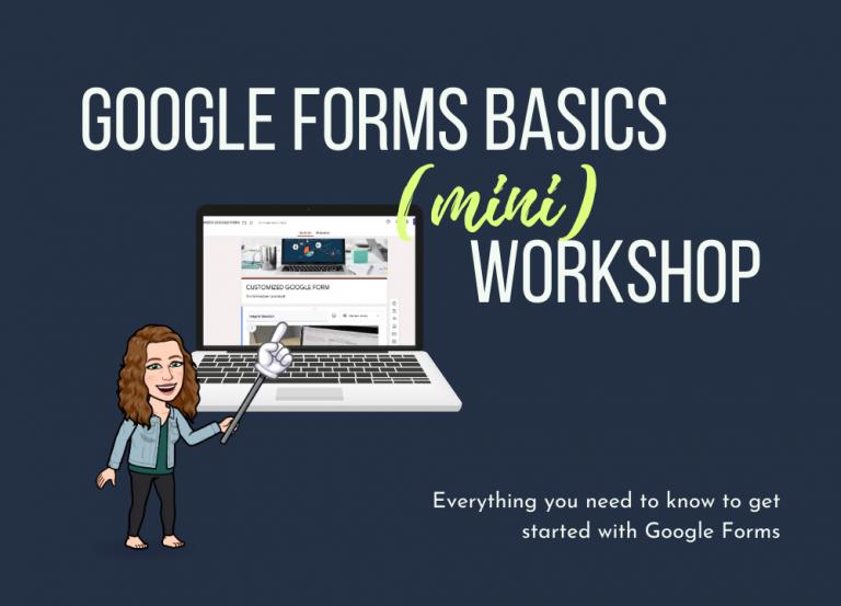 Google Forms Mini Workshop